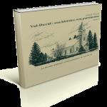 Val-David : son histoire, son patrimoine, tome 1,
